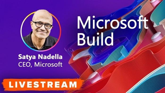 Build 开发者大会2021明日开幕 纳德拉将发表半小时主题演讲
