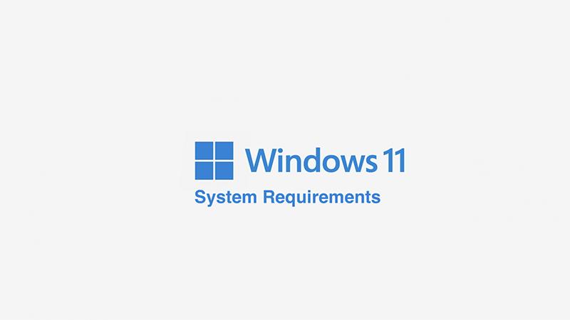 Windows 11系统需求公布:仅支持64位处理器 免费升级