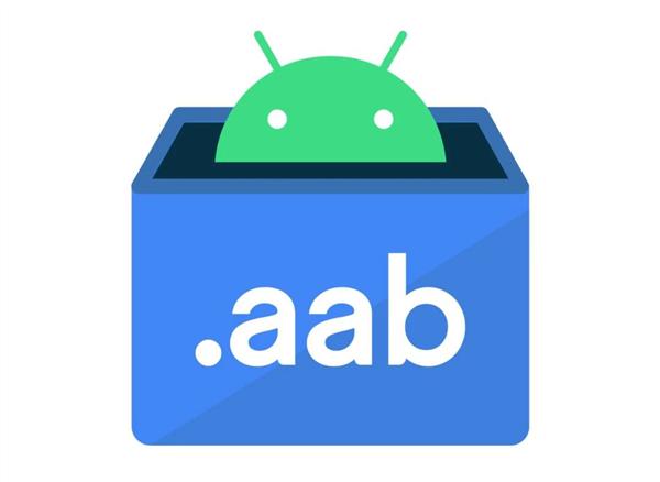 Google用AAB取代Android APK 华为方面回应称对鸿蒙无影响